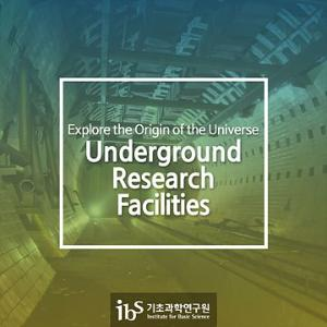 Underground Research Facilities to Explore the Origin of the Universe