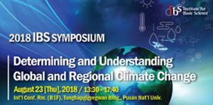 2018 IBS Symposium on Determining and Understanding Global and Regional Climate Change