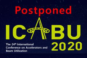 [postponed] The 24th International Conference on Accelerators and Beam Utilization (ICABU2020)