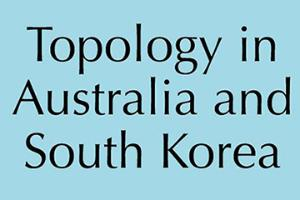 Topology in Australia and South Korea