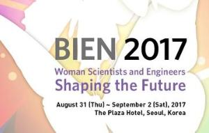 BIEN 2017 - Woman Scientists and Engineers 'Shaping the Future'