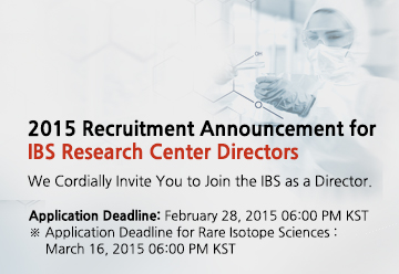 2015 Recruitment Announcement for IBS Research Center Directors